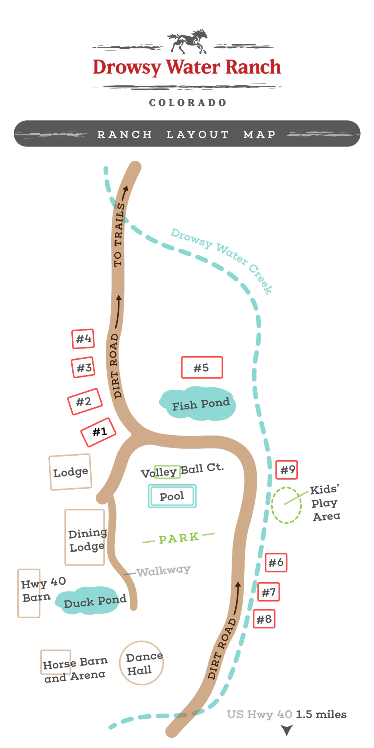 Drowsy Water Ranch Layout Map